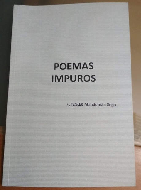 Poemas impuros/ Txisco Mandomán.
