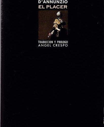Gabriele D'Anunnzio, EL PLACER